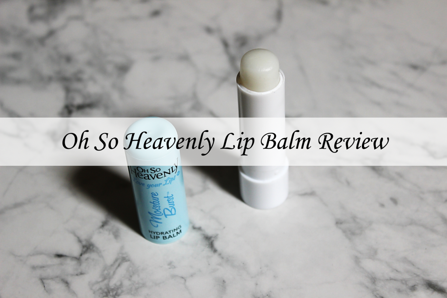 oh-so-heavenly-lip-balm-review-cover
